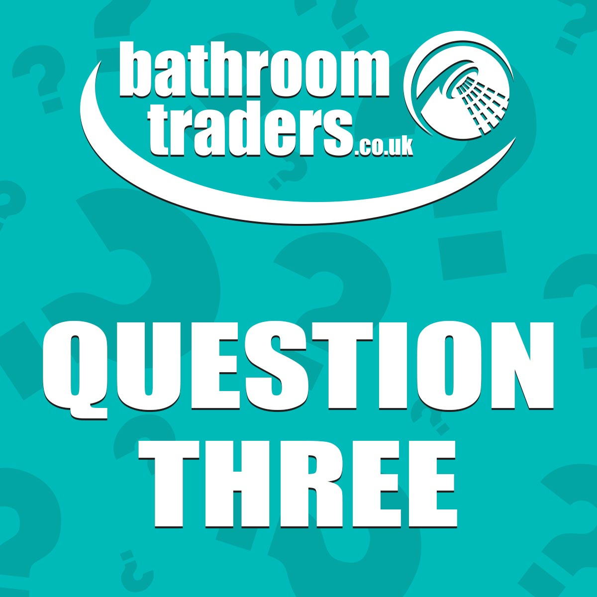 Bathroom Traders Quiz - Question 3