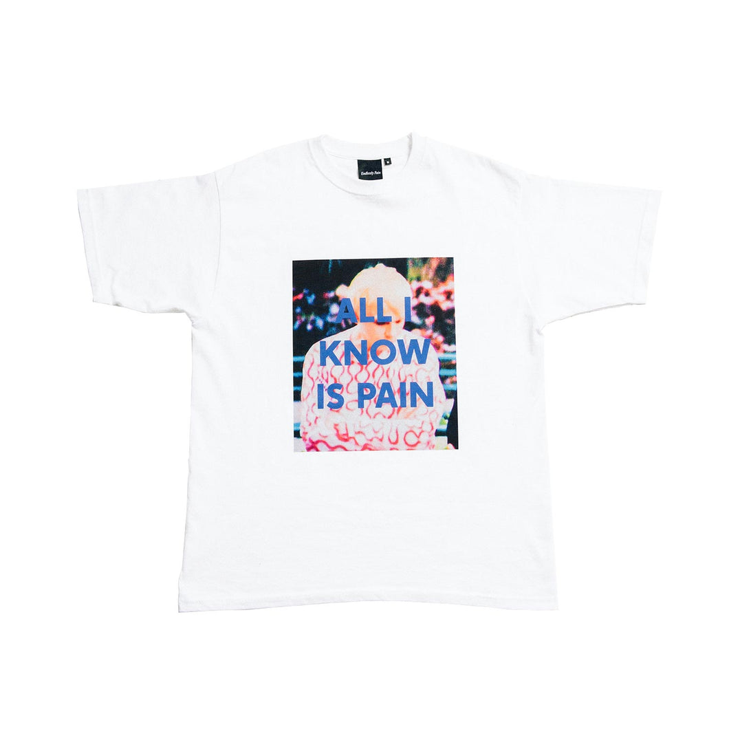 All I Know Is Pain T-Shirt White