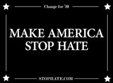 Load image into Gallery viewer, Make America Stop Hate Signs