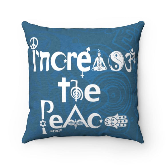 Increase the Peace Square Pillow Case