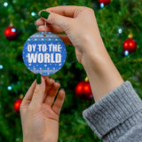Oy to the world Hanukkah Ornament