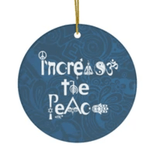 Increase the Peace Ceramic Ornaments