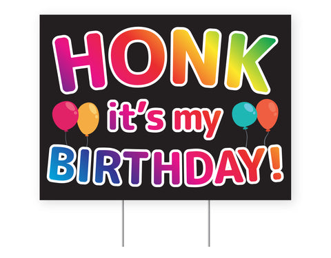 Honk It's My Birthday Yard Sign