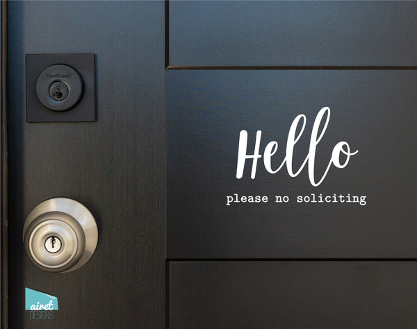 Hello Please No Soliciting - Vinyl Decal Sticker Sign v3