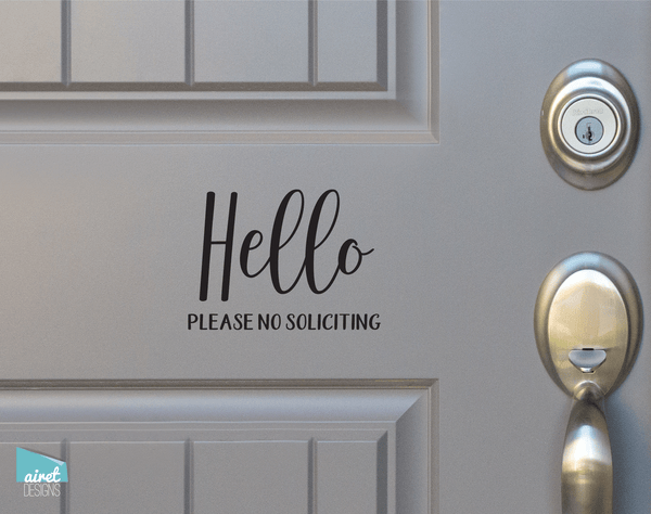 Hello Please No Soliciting - Vinyl Decal Sticker Sign v4
