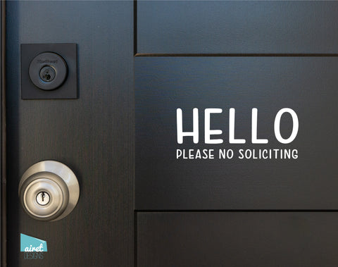 Hello Please No Soliciting - Vinyl Decal Sticker Sign v5