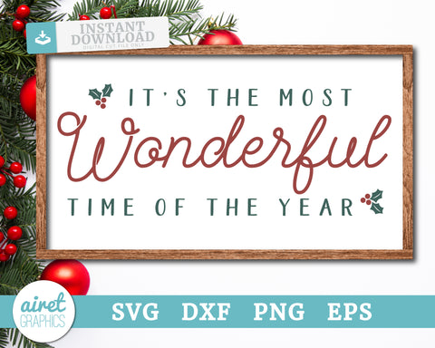 It's the most wonderful time of the year - Digital Cut File Download SVG EPS DXF PNG