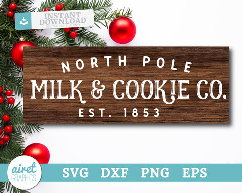 North Pole Milk & Cookie Co - Digital Cut File Download SVG EPS DXF PNG