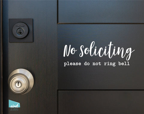 No Soliciting please do not ring bell - Vinyl Decal Sticker Sign