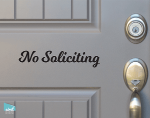 No Soliciting - Script Vinyl Decal Sticker Sign v5