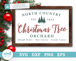 North Country Christmas Tree Orchard - Digital Cut File Download SVG EPS DXF PNG