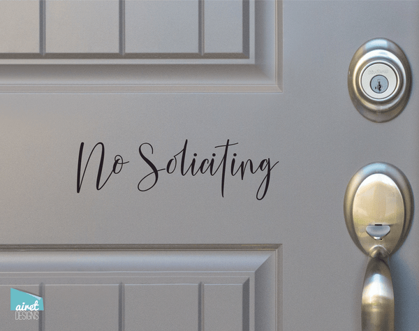 No Soliciting - Script Vinyl Decal Sticker Sign v4