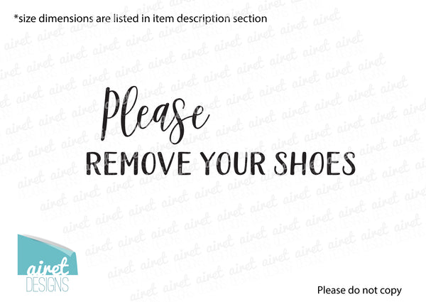 Please remove your shoes - Vinyl Decal Sticker Sign v3