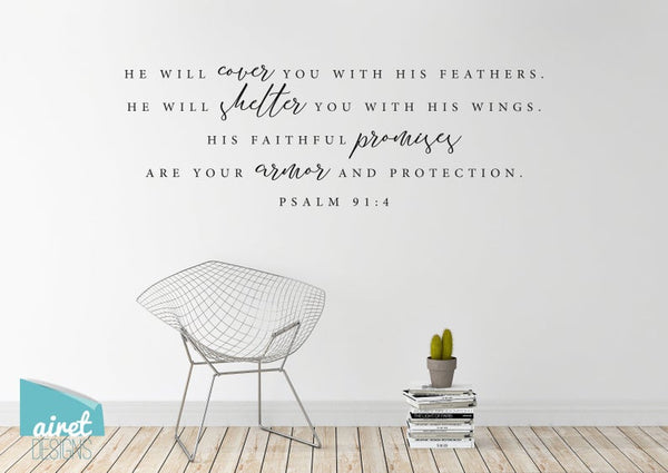 He Will Cover You, Shelter You With His Faithful Promises - Psalm 91:4 - Vinyl Decal Wall Art Decor Sticker - Scripture Bible Verse