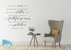 He Will Cover You, Shelter You With His Faithful Promises - Psalm 91:4 - Vinyl Decal Wall Art Decor Sticker - Scripture Bible Verse v2
