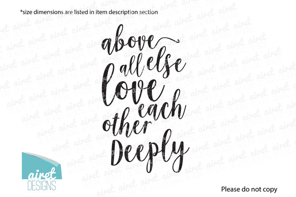 above all else love each other deeply - 1 Peter 4:8 - Vinyl Decal Wall Decor Sticker family wedding couple scripture home sign sticker
