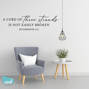 A cord of three strands is not easily broken - Ecclesiastes 4:12 - Vinyl Decal Wall Decor Sticker family wedding couple home sign sticker v3