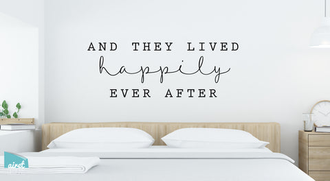 And They Lived Happily Ever After - Vinyl Decal Wedding Couples Family Wall Decor Sticker Sign