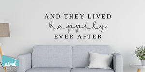 And They Lived Happily Ever After - Vinyl Decal Wedding Couples Family Wall Decor Sticker Sign v2