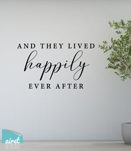 And They Lived Happily Ever After - Vinyl Decal Wedding Couples Family Wall Decor Sticker Sign v3