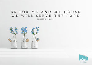 As For Me And My House We Will Serve The Lord - Vinyl Decal Wall Art Decor Sticker - scripture simple minimal Christian home sticker