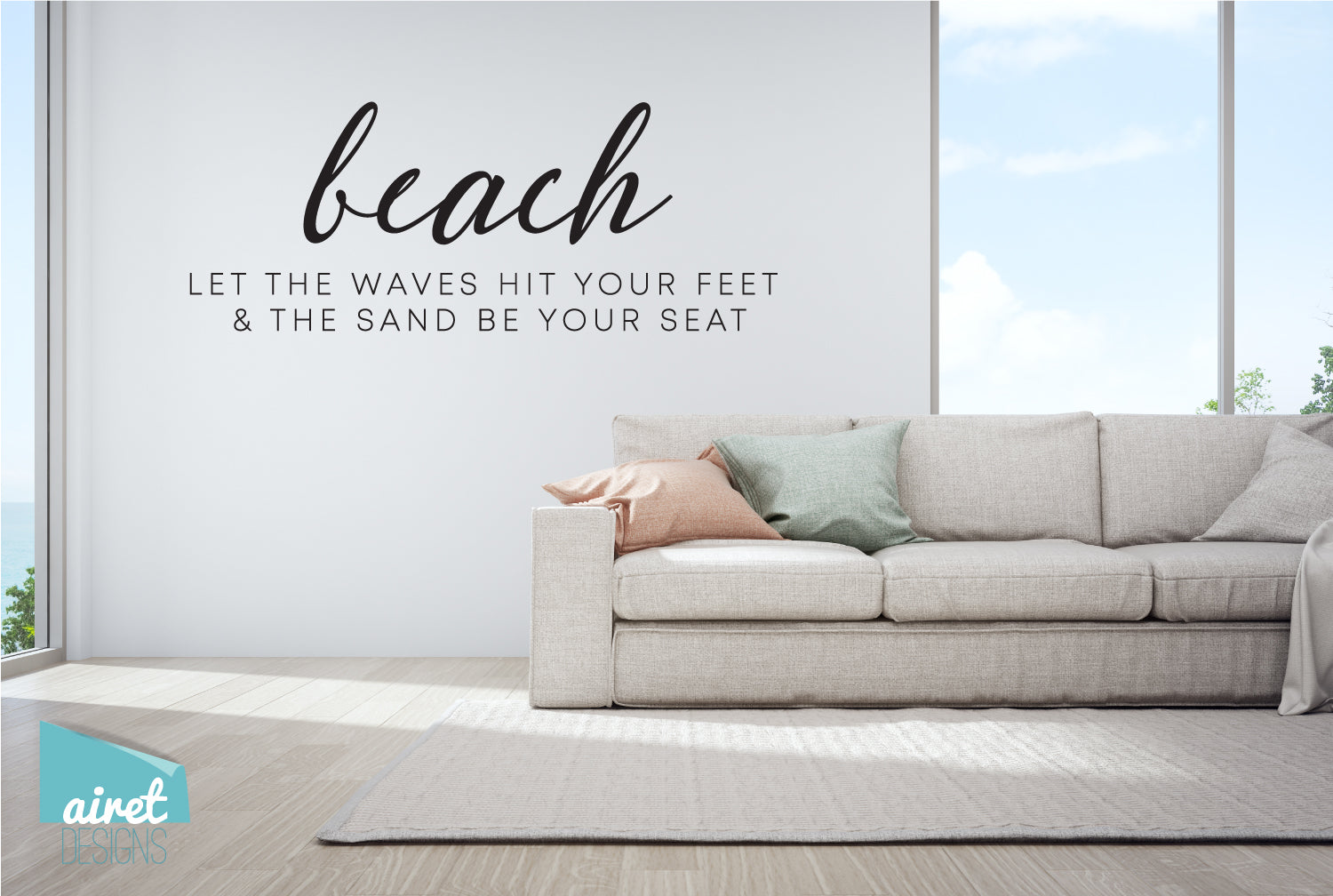 Beach - Let the waves hit your feet & the sand be your seat - Vinyl Decal Home Ocean Holiday Tropical Low Tech Vacation Beach House Cabin v2