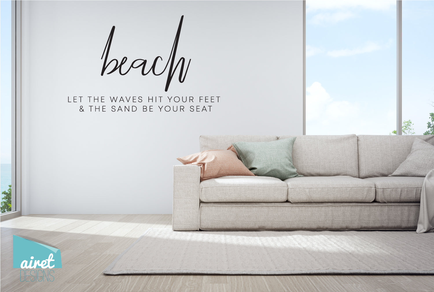 Beach - Let the waves hit your feet & the sand be your seat - Vinyl Decal Home Ocean Holiday Tropical Low Tech Vacation Beach House Cabin v3