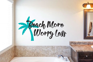 Beach More Worry Less - Vinyl Decal Wall Art Decor Sticker - Home Decor Living Area House Warming Welcome Entryway Bathroom Patio v3
