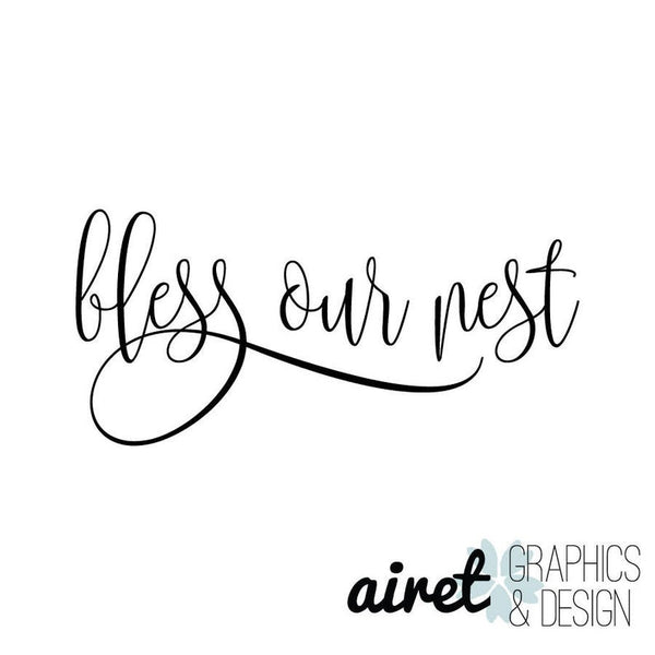 Bless Our Nest - Vinyl Decal Wall Art Decor Sticker - Home Decor House Living Area House Warming Welcome Family