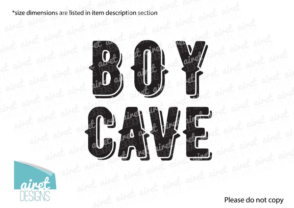 Boy Cave - Vinyl Decal Wall Art Decor Sticker - Nursery Baby Newborn Kid Boy Childrens Child Room Decoration