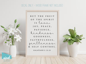 But the fruit of the Spirit - Galatians 5 - Vinyl Decal Wall Art Decor Sticker - calligraphy hymn scripture Christian passage home sticker