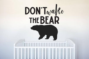 Don't Wake the Bear - Vinyl Decal Wall Art Decor Sticker - Home Decor Bedroom Nursery Baby Boy's Bedroom Cabin Children's Room Animals Sleep