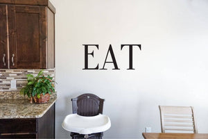 Eat - Vinyl Decal Wall Art Decor Sticker - Home Decor Kitchen Dining Area House Oven Fridge Sink Cooking Bar Table Simple Kitchen decor