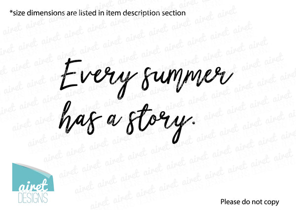 Every Summer has a Story - Vinyl Decal Vacation Cabin Lake Family Wall Decor Sticker Sign