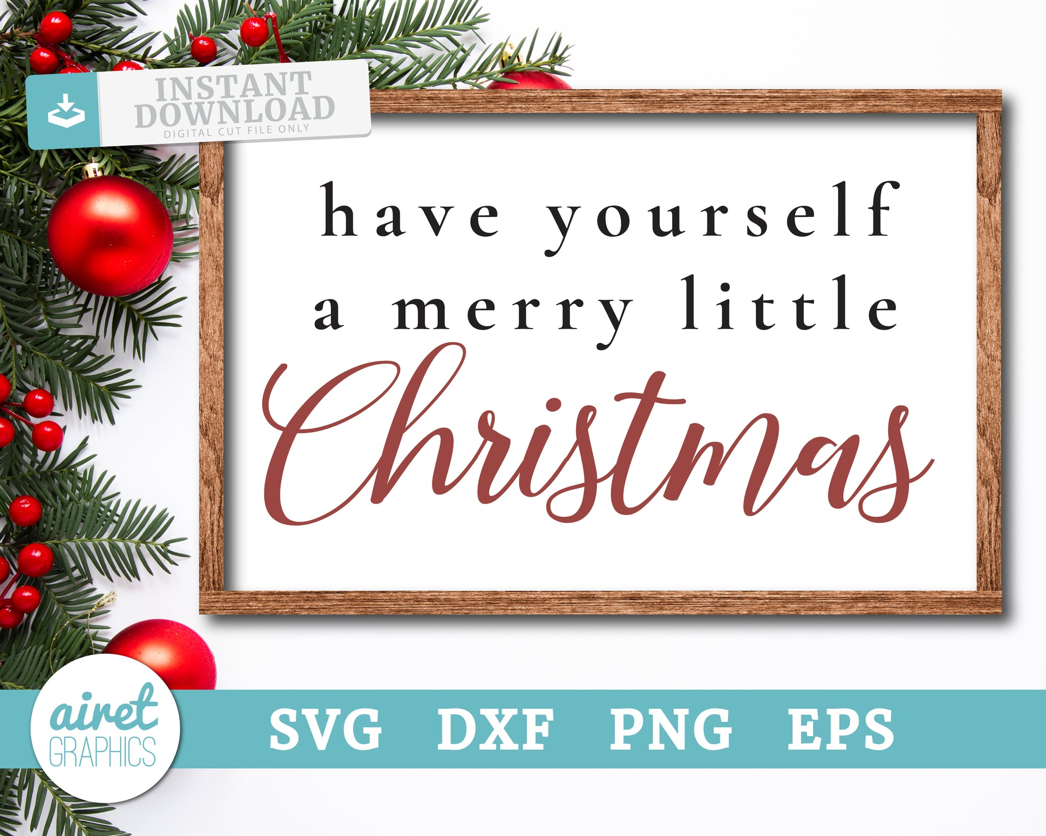 have yourself a merry little Christmas - Digital Cut File Download SVG EPS DXF PNG