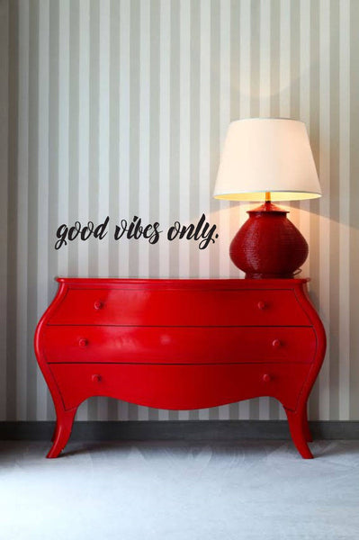 Good Vibes Only - Vinyl Decal Wall Art Decor Sticker - Home Decor Living Area Dining House Warming Family Entry Hall Welcome Outdoor v2
