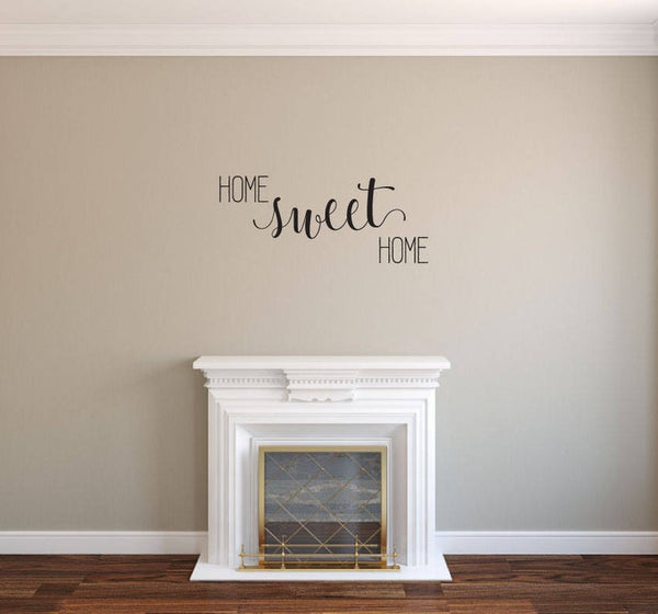 Home Sweet Home - Vinyl Decal Wall Art Decor Sticker - Home Decor House Living Area House Warming Welcome Family v9