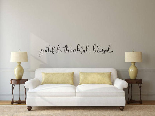 Grateful Thankful Blessed - Vinyl Decal Wall Art Decor Sticker - Home Dining Living Area House Warming Family Entry Hall Welcome Outdoor