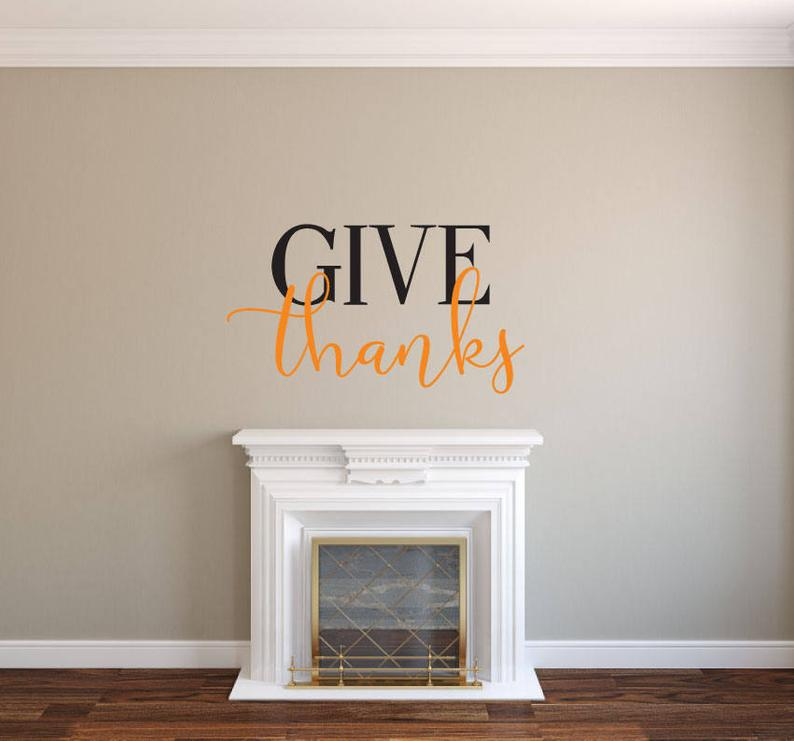 Give Thanks - Vinyl Decal Wall Art Decor Sticker - Thankful Simple Minimalist Calligraphy Script Home Sticker v2