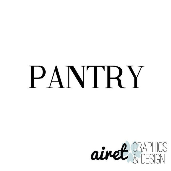 Pantry - Vinyl Decal Wall Art Decor Sticker - Home Decor Kitchen Closet Food Pantry Food Storage v1a