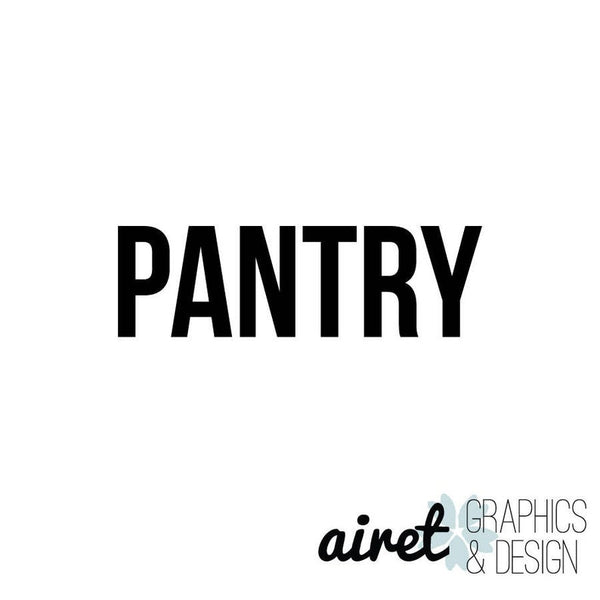 Pantry - Vinyl Decal Wall Art Decor Sticker - Home Decor Kitchen Closet Food Pantry Food Storage v2