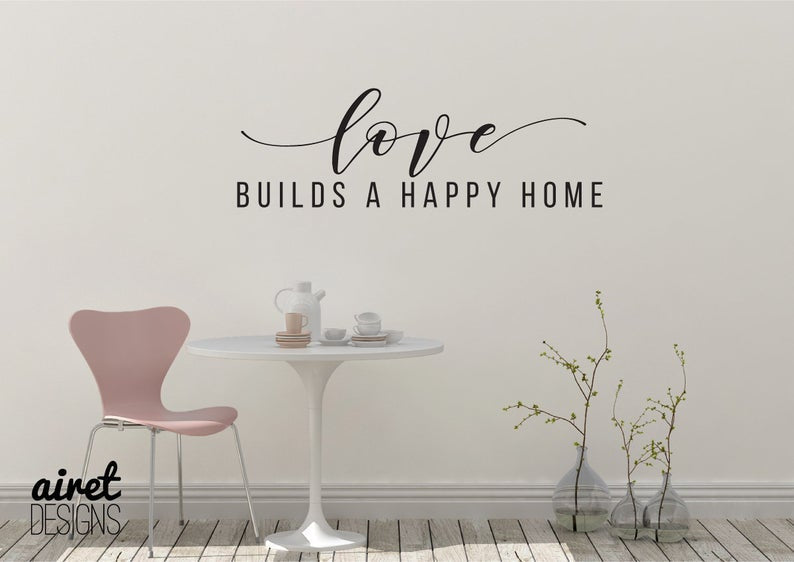 Love Builds a Happy Home - Vinyl Decal Wall Art Decor Sticker - House Warming Living Family Entry Hall Decoration