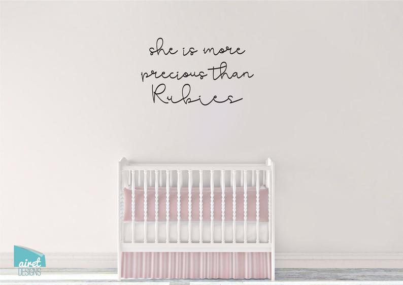 She is More Precious Than Rubies - Proverbs 3:15 - Vinyl Decal Wall Art Home Decor Sticker - Nursery Girls Room Scripture Christian Bible v2