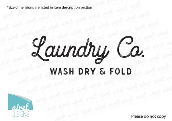 Laundry Co - Wash Dry & Fold - Vinyl Decal Wall Art Decor Sticker - Laundry Room Wall Decal Sign