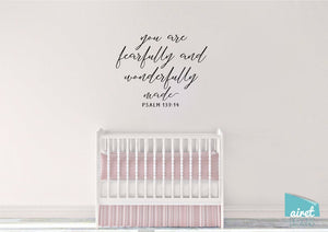 You are Fearfully and Wonderfully Made - Psalm 139:14 - Scripture Bible Verse Vinyl Decal Wall Art Decor Sticker - Baby Child Nursery Room