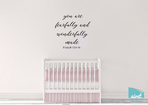 You are Fearfully and Wonderfully Made - Psalm 139:14 - Scripture Bible Verse Vinyl Decal Wall Art Decor Sticker - Baby Child Nursery Room v3a