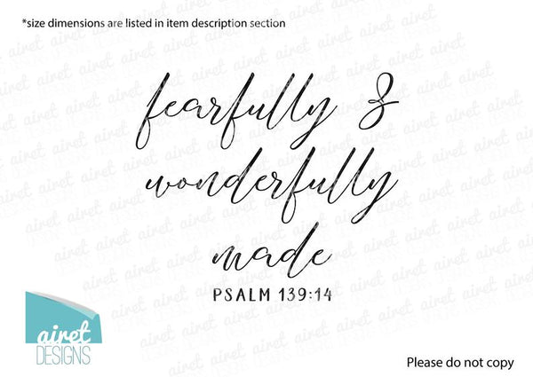 Fearfully and Wonderfully Made - Psalm 139:14 - Scripture Bible Verse Vinyl Decal Wall Art Decor Sticker - Baby Child Nursery Room