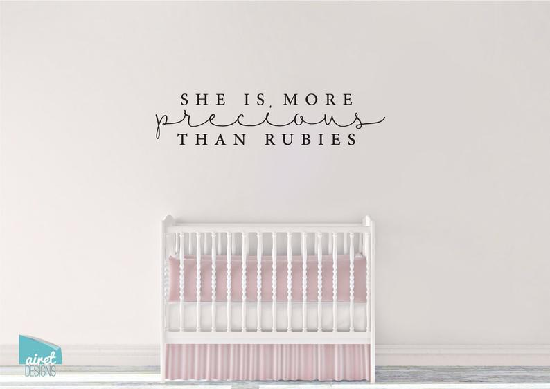 She is More Precious Than Rubies - Proverbs 3:15 - Vinyl Decal Wall Art Home Decor Sticker - Nursery Girls Room Scripture Christian Bible