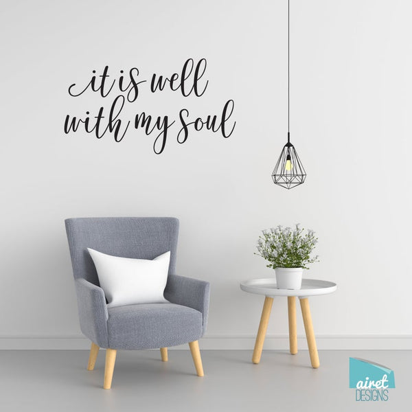 It Is Well With My Soul - Vinyl Decal Wall Art Decor Sticker - Religious Scripture Christian Hymn Lyrics 1A