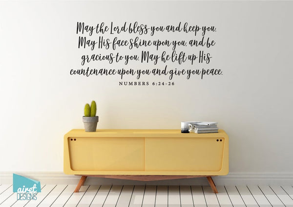 May the Lord Bless You and Keep You..... - Numbers 6:24-26 - Vinyl Decal Wall Art Decor Sticker - Religious Scripture Christian Bible Verse